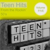 Teen Hits From the Rockin 50's Volume 5