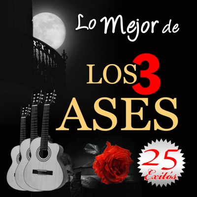 Los 3 Ases- 25 Éxitos - 3 Ases