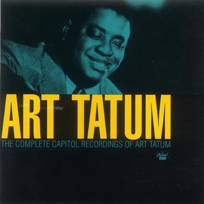 The Complete Capitol Recordings of Art Tatum - Art Tatum