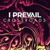 I Prevail - Crossroads Radio Mix  Single Album