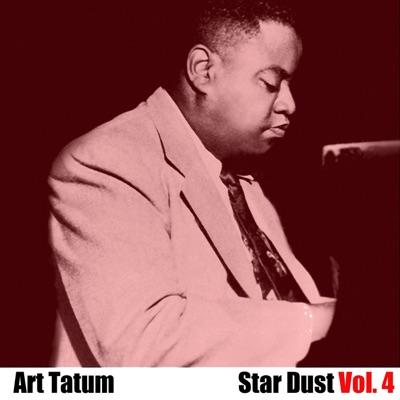 Star Dust, Vol. 4 - Art Tatum