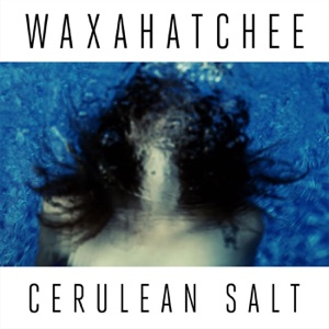 Waxahatchee - Hollow Bedroom