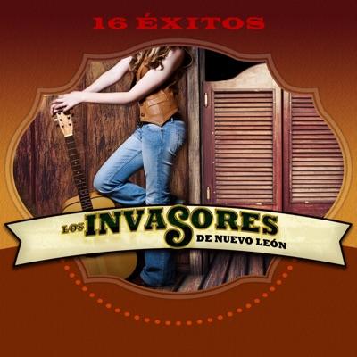 16 Éxitos - Los Invasores de Nuevo León