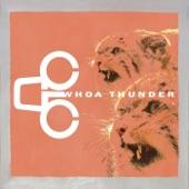Whoa Thunder - Chump Change