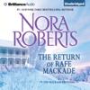 The Return of Rafe MacKade: The MacKade Brothers, Book 1 (Unabridged) - Nora Roberts