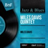 Miles Davis (feat. John Coltrane, Red Garland, Paul Chambers & Philly Joe Jones) [Mono Version] ジャケット写真