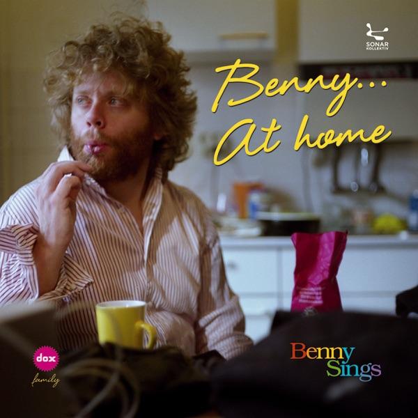 Benny ... At Home