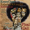 Final Call (feat. Rhymefest) - Single, Kenny Dope & Raheem DeVaughn