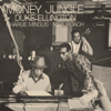Duke Ellington - Money Jungle  artwork