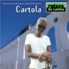 Cartola - Raizes do Samba: Cartola  arte