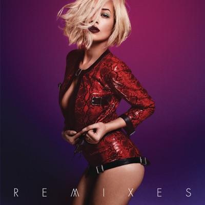 I Will Never Let You Down (Remixes) - Rita Ora