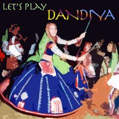Let's Play Dandiya