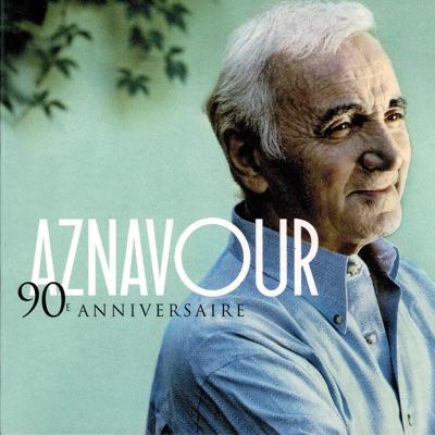 90e Anniversaire: Best of Charles Aznavour - Charles Aznavour