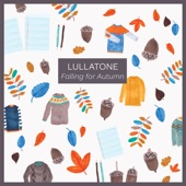 Lullatone - Raindrops Plucking the Last Leaves from a Tree