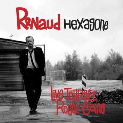 Hexagone (Live tournée Rouge Sang, edit version) - Single - Renaud