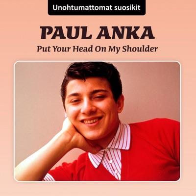 Put Your Head On My Shoulder - Paul Anka