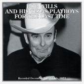 Bob Wills & His Texas Playboys - Stay All Night (Stay a Little Longer)