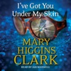 I've Got You Under My Skin (Unabridged) AudioBook Download