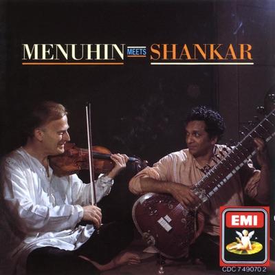 Menuhin Meets Shankar - Ravi Shankar