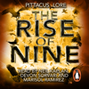 The Rise of Nine (Unabridged) - Pittacus Lore