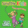 Silly Songs - Songtime Kids