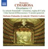 I nemici generosi: Overture - Patrick Gallois/Sinfonia Finlandia Jyvaskyla - Domenico Cimarosa