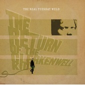 The Real Tuesday Weld - I Love The Rain
