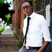 De' Borah - Keep Fighting