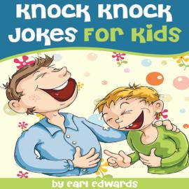 Knock Knock Jokes for Kids (Unabridged) audiobook