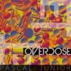 Overdose - Single, Pascal Junior