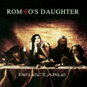 Romeo's Daughter - Delectable