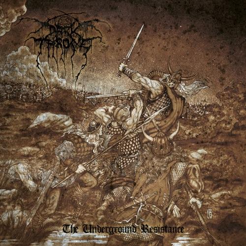 Darkthrone - The Underground Resistance