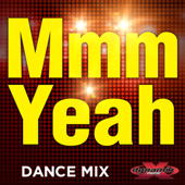 Mmm Yeah (Workout Mix) [feat. DJ DMX]