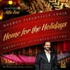 Home for the Holidays (feat. Alfie Boe) - Mormon Tabernacle Choir