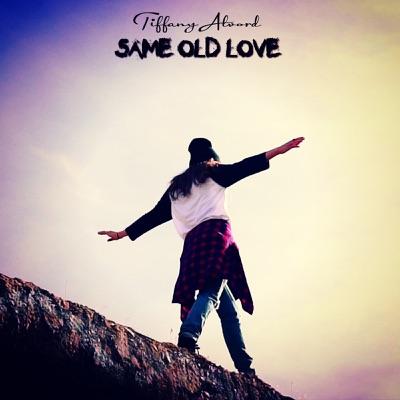 Same Old Love (Acoustic Version) - Single - Tiffany Alvord
