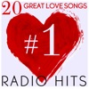 20 Great Love Songs #1 Radio Hits