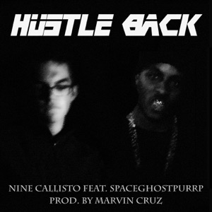 Hustle Back (feat. SpaceGhostPurrp) - Single Mp3 Download