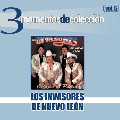 3 Momentos de Colección, Vol. 5 - Los Invasores de Nuevo León