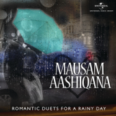 Mausam Aashiqana: Monsoon Melodies, Vol. 1