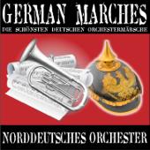 German Marches (die schönsten deutschen Orchestermärsche)