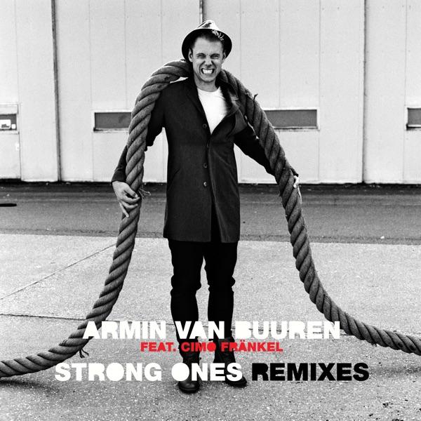Armin Van Buuren</b> - Strong Ones feat. Cimo Frankel (MOWE Remix)