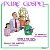 Pure Gospel, Vol. 1