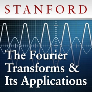 The Fourier Transforms and Its Applications