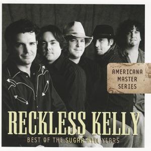 Reckless Kelly - Break My Heart Tonight