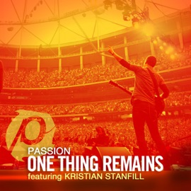 One Thing Remains Feat Kristian Stanfill