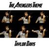 The Avengers Theme - Single, Taylor Davis