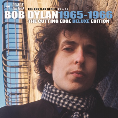 The Bootleg Series, Vol. 12: The Cutting Edge 1965-1966 (Deluxe Edition) - Bob Dylan