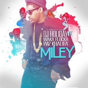 Miley (feat. Waka Flocka & Wiz Khalifa) - Single Mp3 Download