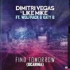 Dimitri Vegas & Like Mike ft. Wiz Khalif... - When I Grow Up