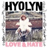 Hyolyn - Don't Love Me